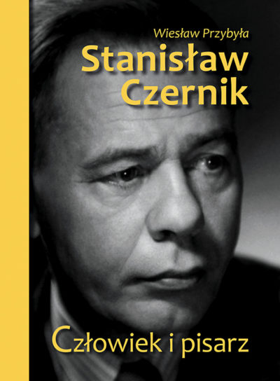 Stanisław Czernik. Człowiek i pisarz