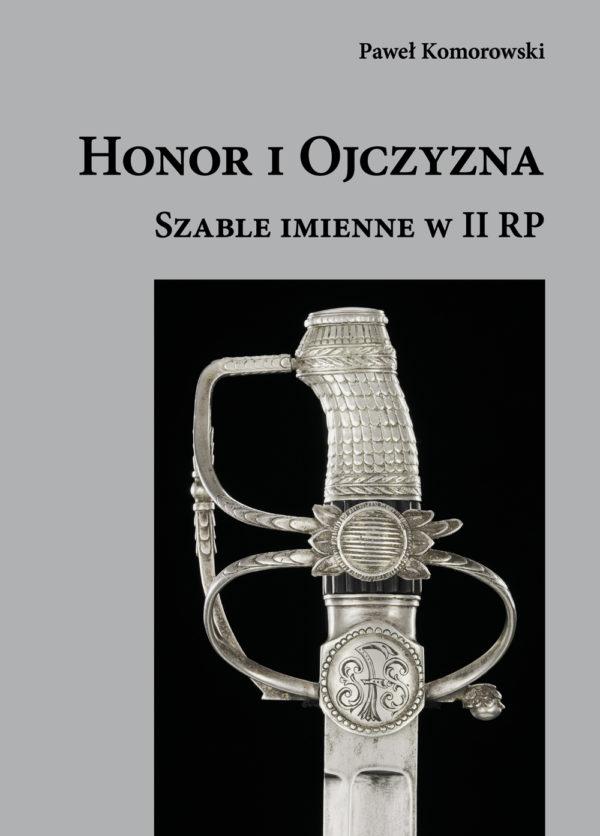Honor i Ojczyzna… Szable imienne w II RP