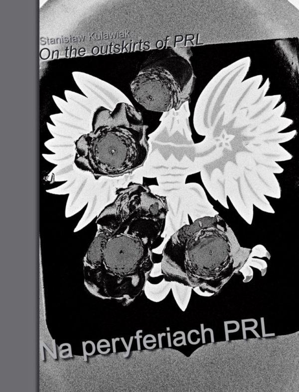 Na peryferiach PRL, fotografie z lat 1974-1989